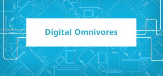 digital omnivores